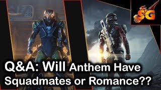 Mass Effect and Anthem Q&A 1: Will Anthem Have Romance??