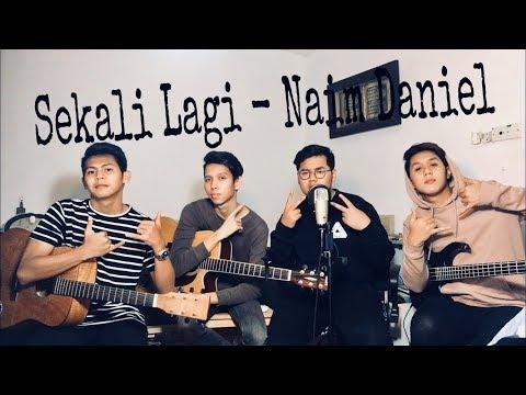 Naim Daniel - Sekali Lagi (The Cranial Cover)
