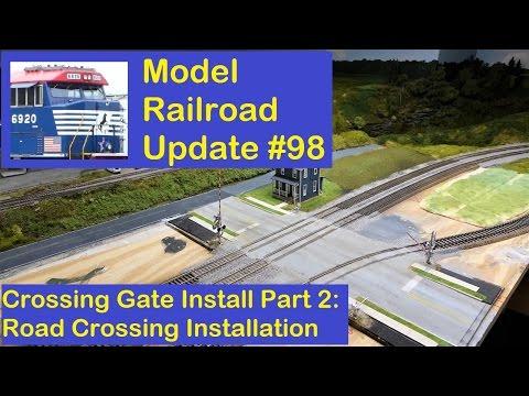 MRUV 98: RR Crossing Gates Install - Part 2, Road Crossing