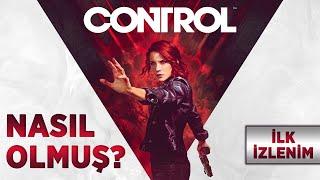 Control Nasıl Olmuş? | İlk İzlenim