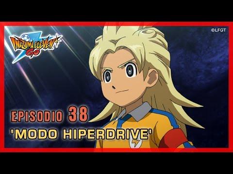 Inazuma Eleven Go Chrono Stones - Episodio 38 español «¡El Modo Hiperdrive!»