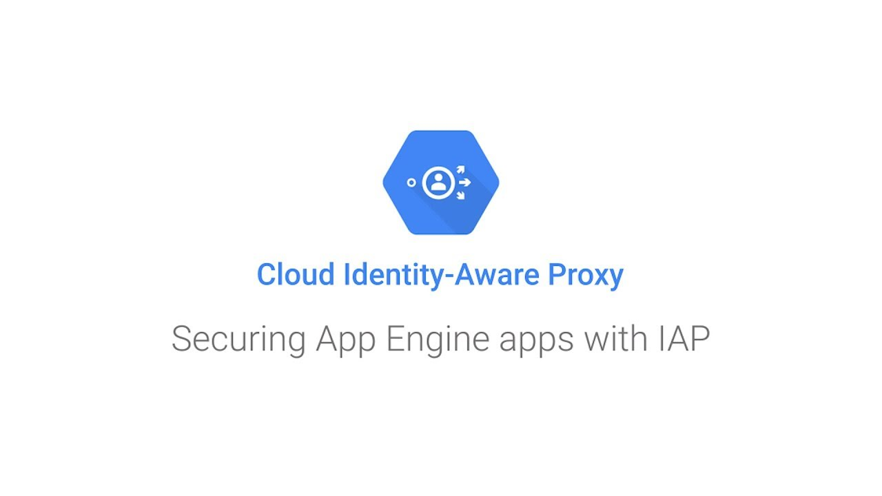 Download Securing App Engine apps with IAP