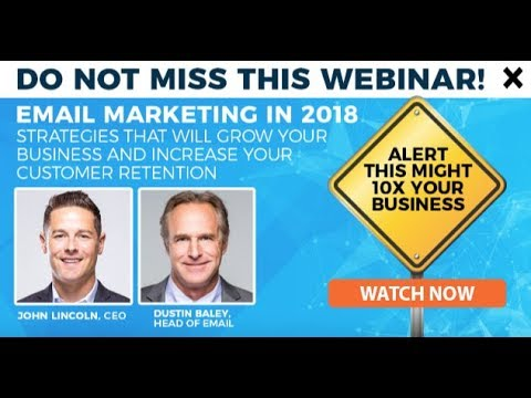 Email Marketing Webinar - 2018 - Strategies That Will 10x Your Business