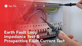 Earth Fault Loop Impedance Test & Prospective Fault Current Test