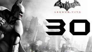 Batman: Arkham City Walkthrough - Part 30 - Getting Kicked 101!