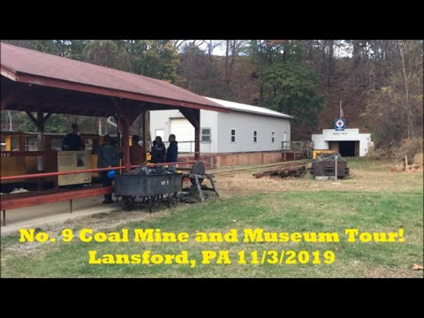 No. 9 Coal Mine And Museum Tour! Lansford, PA 11/3/2019
