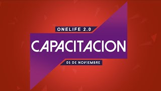 Capacitación OneLife 2.0 cómo entrar a tu cuenta y hacer un Soporte OnLine