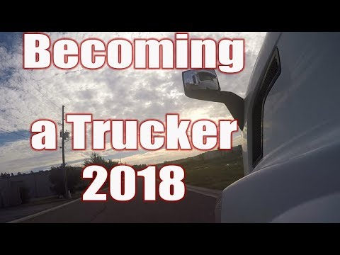 Becoming a Trucker in 2018 - Things to Consider