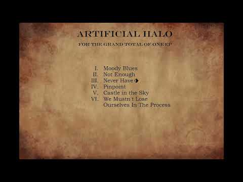 For The Grand Total Of One (Full Demo EP 2017) - Artificial Halo