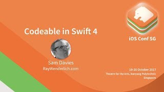 Codeable in Swift 4 - iOS Conf SG 2017