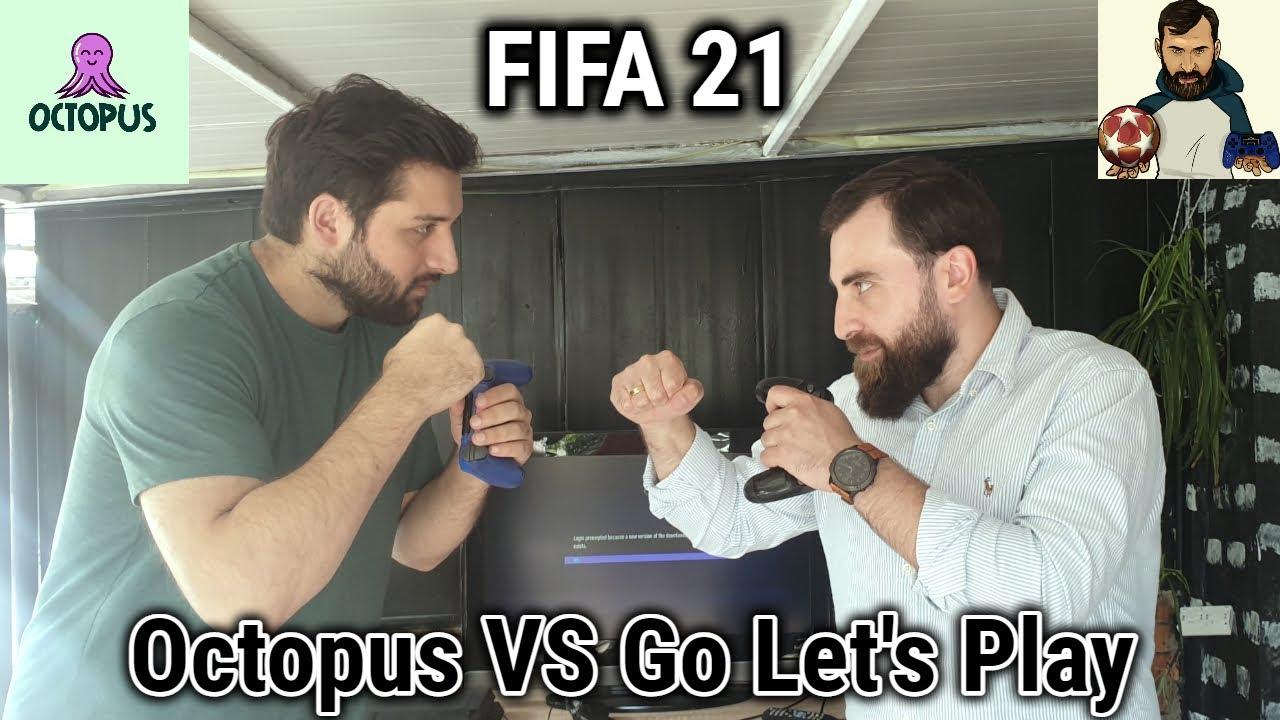 Octopus Vs @Go Lets Play  FIFA21