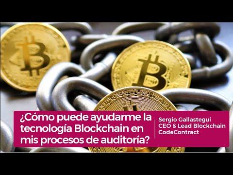 Blockchain ¿Cómo puede ayudarme la tecnología Blockchain en mis procesos de auditoría?