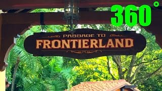 Magic Kingdom FrontierLand 360˚ VR Walk Around HD Walt Disney World