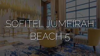 Дубай 2021 после карантина обзор отеля Sofitel Dubai Jumeirah Beach 5