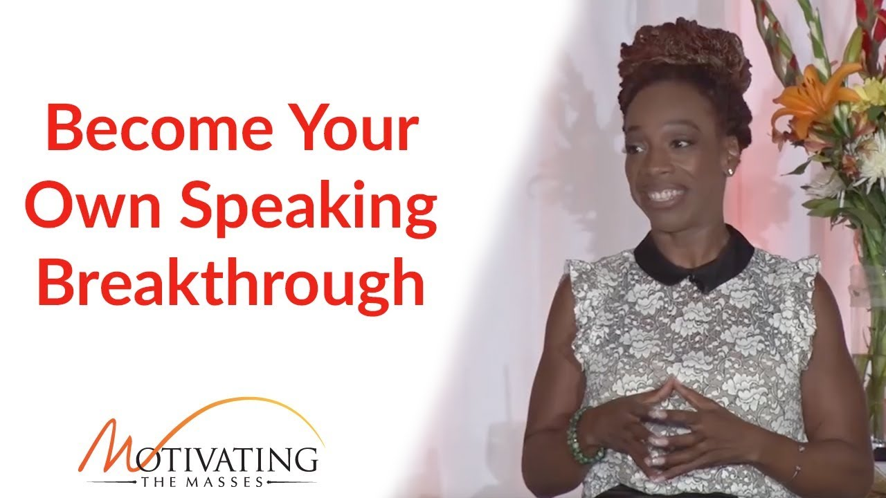 Become Your Own Speaking Breakthrough