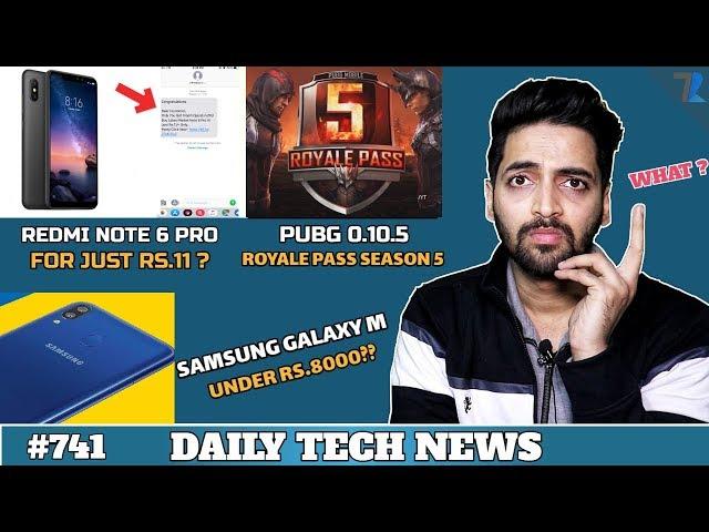 Redmi Note 7 Issues,Samsung Galaxy M Price,PUBG Royale Pass Season 5,Vivo APEX 2019,Android Q-#741