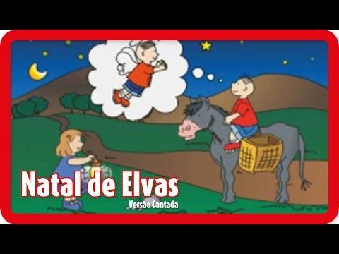 Natal de Elvas - Versão Cantada | NATAL | PT