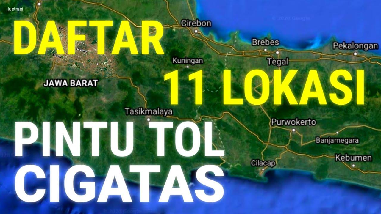 TOL BANDUNG CILACAP 2020 - daftar 11 lokasi pintu exit toll cigatas