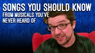 Songs You Should Know From Musicals You
