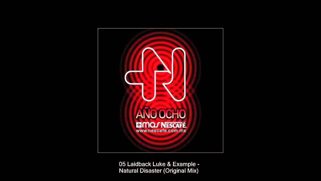 Laidback Luke Natural Disaster