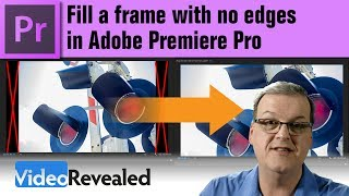 Fill a frame with NO EDGES in Adobe Premiere Pro