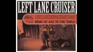 Left Lane Cruiser - Busket