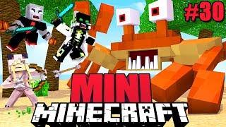 WIR GEGEN DIE ULTRA KRABBE?! - Minecraft MINI #30 [Deutsch/HD]