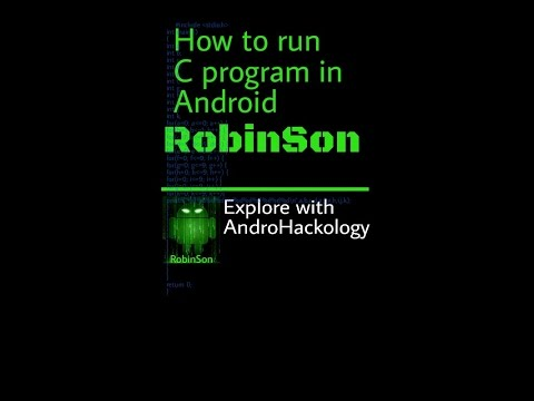 Run C program in Android   tut by Robinson