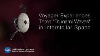 "Voyager 1 Experiences Three ""Tsunami Waves"" in Interstellar Space"