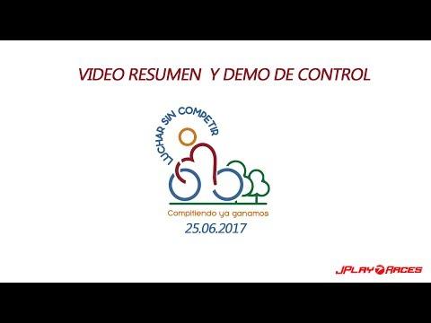 Video Resumen de Control Luchar Sin Competir 2017