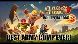Clash of Clans - BEST ARMY COMP EVER!