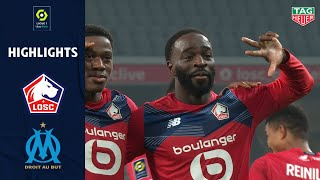 LOSC LILLE - OLYMPIQUE DE MARSEILLE (2 - 0) - Highlights - (LOSC - OM) / 2020-2021