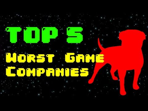 Top 5 Worst Game Companies