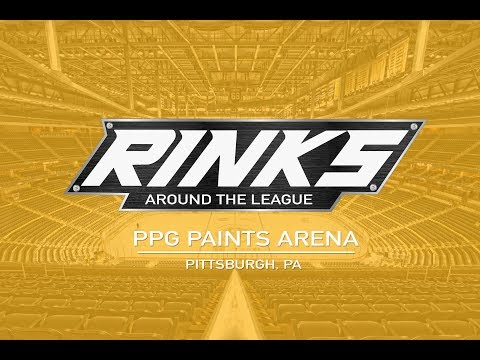 RINKS AROUND THE LEAGUE | PPG Paints Arena
