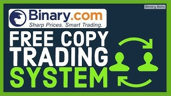 Binary.com Free Copy Trading System | 50$ balance