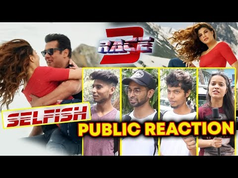 SELFISH Video Song PUBLIC REACTION | RACE 3 | Salman Khan, Jacqueline Fernandez, Bobby Deol