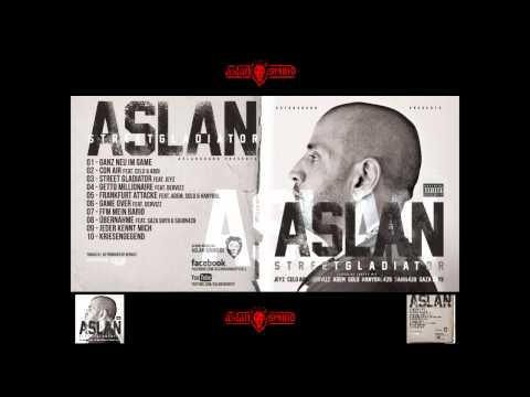 Aslan - Ganz neu im Game [Streetgladiator] VÖ: 24-05-12