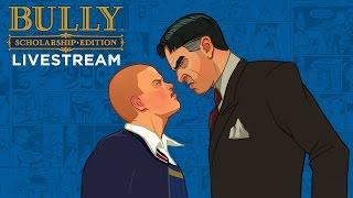 Bully: Scholarship Edition Xbox One Livestream