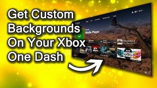 How to Get Xbox One Custom Backgrounds On Dashboard (via USB, Screeshot or Achievement Art)