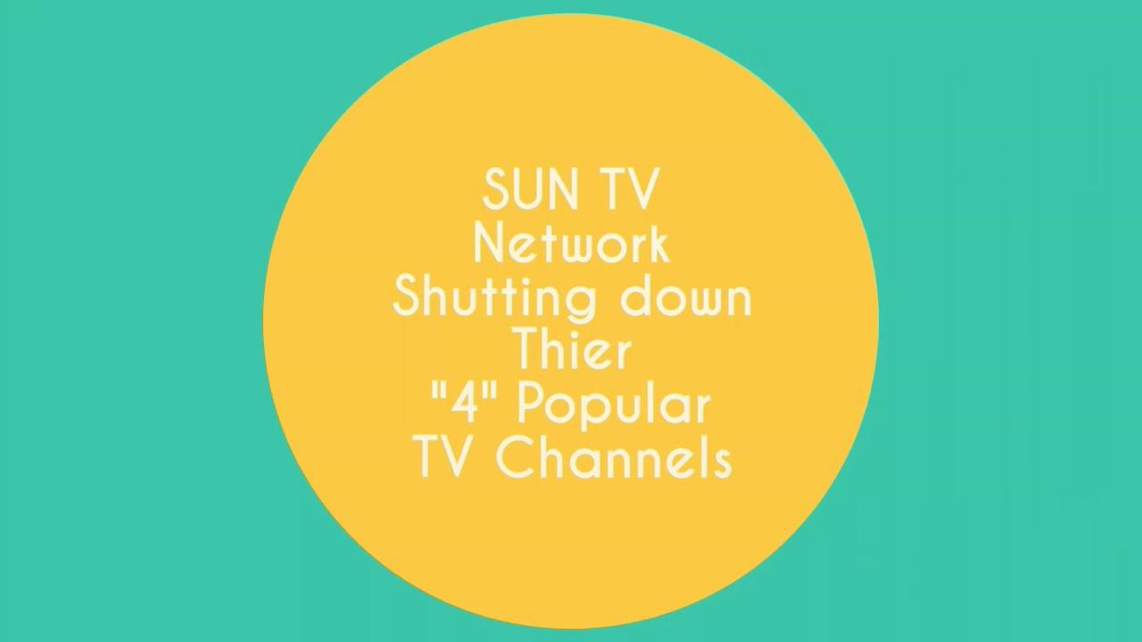 SUN TV Network Closing their