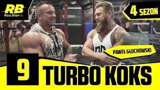 TurboKoks sezon 4 odc. 9 Paweł Głuchowski