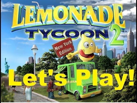 Lemonade Tycoon 2 Lets Play! Episode 1 Starting Up