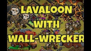 LAVALOON WITH WALL WRECKER | 3 STAR ATTACK | NEW STRATEGY CLASH OF CLANS