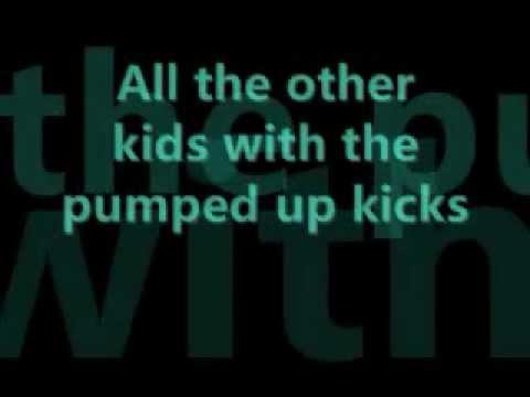 Foster the People - Pumped up kicks LyRiCs