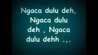 Lirik Lagu Coboy Junior   Ngaca Dulu Deh
