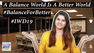 Women's Day 2019 | International Women's Day | campaign Theme #BalanceforBetter #PurviMediaNetwork
