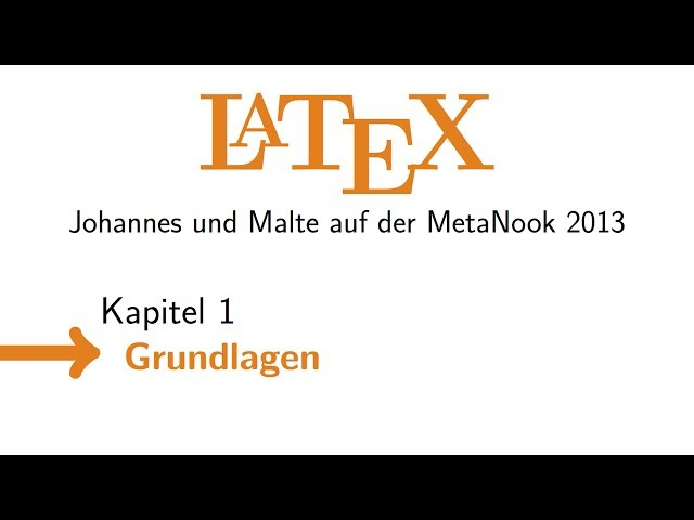 LaTeX\: Grundlagen