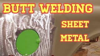 Butt welding sheet metal the easy way.