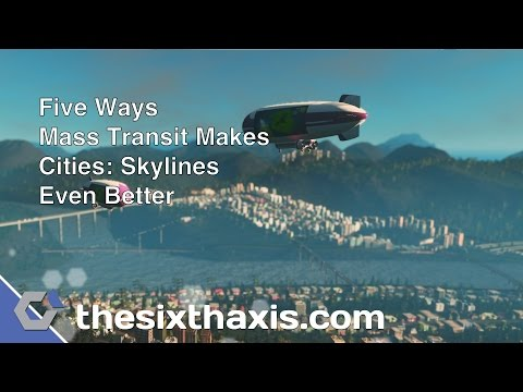 Five Ways Mass Transit Makes Cities: Skylines Even Better