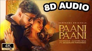 Paani Paani 3d song | 3D badshah Hindi Song | 8D hindi song